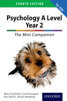 The Complete Companions: A Level Year 2 Psychology: The Mini Companion Fourth Edition