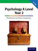 The Complete Companions: A Level Year 2 Psychology: The Revision and Exam Companion for AQA