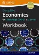 Complete Economics for Cambridge IGCSE & O Level Workbook