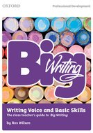 Big Writing: Writing Voice  Basic Skills
