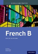 IB French B Skills and Practice Book