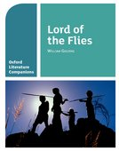 Oxford Literature Companions: Lord of the Flies