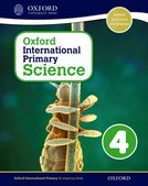 Oxford International Primary Science: Stage 4: Age 8-9: Student Workbook 4