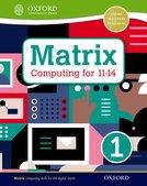 Matrix Computing for 11-14: Student Book 1