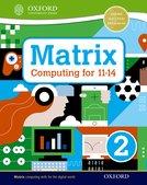 Matrix Computing for 11-14: Student Book 2