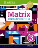 Matrix Computing for 11-14: Student Book 3