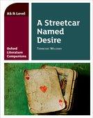 Oxford Literature Companions: A Streetcar Named Desire