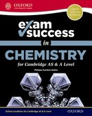 Exam Success in Chemistry for Cambridge International AS & A Level Student Book