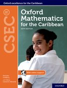 Oxford Mathematics for the Caribbean - CSEC (6e) Student Book