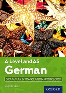 A Level German: A Level and AS: Grammar & Translation Workbook