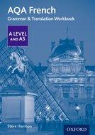 AQA AS/A Level French Grammar& Translation Workbook