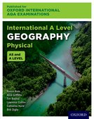 International A Level Geography Physical AS and A Level Student Book