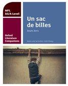 Oxford Literature Companions for A Level Languages: Un Sac de billes
