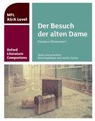 Oxford Literature Companions for A Level Languages: Der Besuch der altern dame