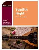 Oxford Literature Companions: Twelfth Night