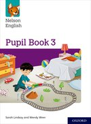Nelson English: Year 3/Primary 4: Pupil Book 3