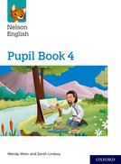 Nelson English: Year 4/Primary 5: Pupil Book 4