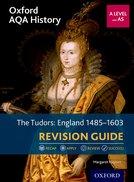 The Tudors: England 1485-1603 Revision Guide