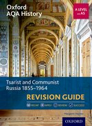 Tsarist and Communist Russia 1855-1964 Revision Guide
