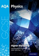 AQA GCSE Physics Workbook (Single Science, Higher)
