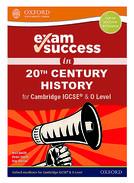 Exam Success in 20th Century History for Cambridge IGCSE® & O Level
