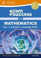 Exam Success in Mathematics for Cambridge IGCSE® (Core & Extended)