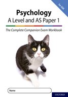 The Complete Companions: A Level Year 1 and AS Psychology: Paper 1 Exam Workbook for AQA