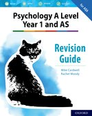 The Complete Companions: A Level Year 1 and AS Psychology Revision Guide for AQA