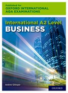 International A Level Business A2 and A Level Student Book