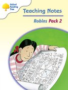Oxford Reading Tree: Levels 6-10: Robins: Teaching Notes Pack 2