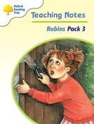 Oxford Reading Tree: Levels 6-10: Robins: Teaching Notes Pack 3