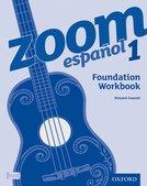 ZOOM Español Foundation Workbook 1