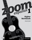 ZOOM Español Higher Workbook 1