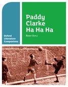 Oxford Literature Companions: Paddy Clarke, Ha, Ha, Ha