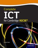 Complete ICT for Cambridge IGCSE (First Edition)
