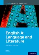 IB English A Language and Literature Skills and Practice Book