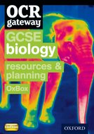 OCR Gateway GCSE Biology Resources and Planning OxBox CD-ROM