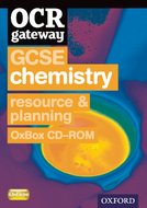 OCR Gateway GCSE Chemistry Resources and Planning OxBox CD-ROM