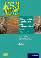 Renaissance, Revolution & Reformation: Britain 1485-1750 OxBox CD-ROM