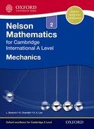 Nelson Mechanics 2 for Cambridge International AS & A Level Student Book