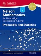 Nelson Probability & Statistics 1 for Cambridge International AS & A Level Student Book