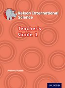 Nelson International Science Teacher's Guide 1