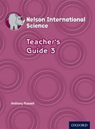 Nelson International Science Teacher's Guide 3