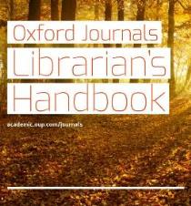 Oxford Journals Librarians Handbook