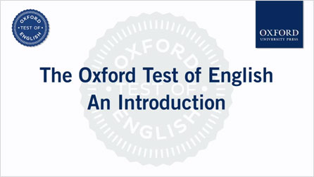 The Oxford Test of English An Introduction