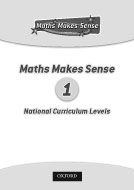 Maths Makes Sense and English National Curriculum Levels 1 (PDF)