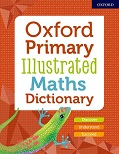 Oxford Primary Illustrated Maths Dictionary cover