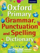 Oxford Primary Grammar, Punctuation and Spelling Dictionary free resources