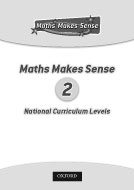 Maths Makes Sense and English National Curriculum Levels 2 (PDF)