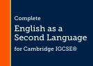 English as a Second Language for Cambridge IGCSE®